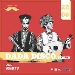 Dada Disco @ Moskvich bar, 22 Июня 2018