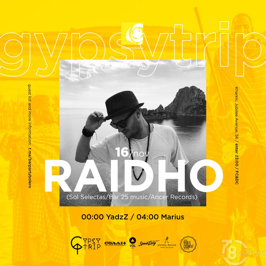 Gypsy Trip: Raidho & YadzZ & Marius @ Bar Party Bolero, 16 Ноября  2018