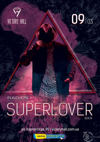 Superlover @ Victory Hall, 9 Марта 2019
