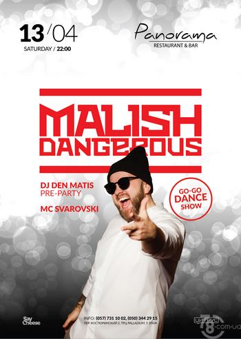 Dj Malish Dangerous @ Panorama, 13 Апреля 2019