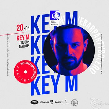 Key M & Drubon & Markus @ Bar Party Bolero, 20 Апреля 2019