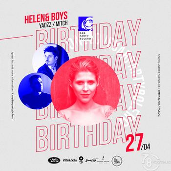 Helen & Boys, YadzZ, Mitch @ Bar Party Bolero, 27 Апреля 2019