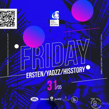 YadzZ &  Hisstory & Ersten @ Bar Party Bolero, 31 Мая 2019