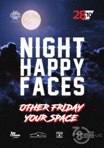 Night Happy Faces. Your space