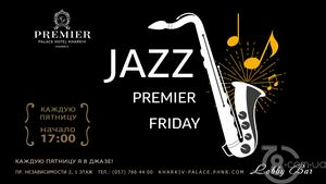 Jazz. Premier. Friday