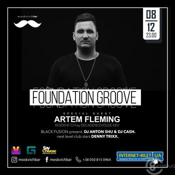 Foudation Groove: Artem Fleming